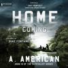 A. American - Home Coming: The Survivalist Series, Book 10 (Unabridged)  artwork