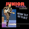 Junior Watson - Nothin' to it but to Do It  artwork