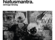 Download lagu Hiatus Mantra - Semoga Tenang (feat. Che Cupumanik)