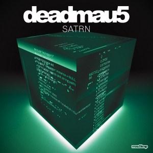 Deadmau5 - SATRN