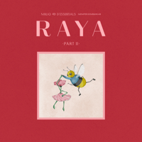 RAYA Part II - Single - MALIQ & D'Essentials