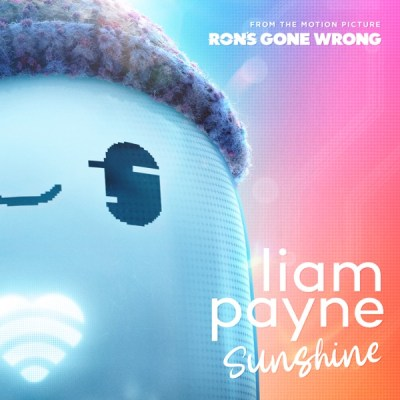 """Liam Payne - Sunshine (From the Motion Picture Ron's Gone Wrong ) - Single"""") - Single"""