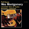 Wes Montgomery - Full House (Live / Keepnews Collection)  artwork
