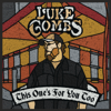 Luke Combs - This One's for You Too (Deluxe Edition)  artwork