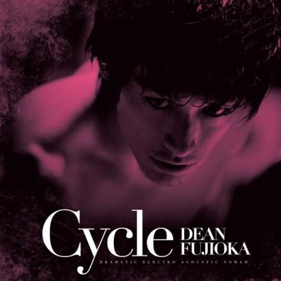 DEAN FUJIOKA - Cycle