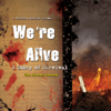 Kc Wayland & Shane Salk - We're Alive: A Story of Survival, the Second Season  artwork