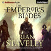 Brian Staveley - The Emperor's Blades: Chronicle of the Unhewn Throne, Book 1 (Unabridged)  artwork