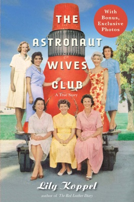 The Astronaut Wives Club on Apple Books