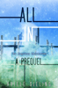 Ariele Sieling - All In: A Prequel  artwork