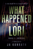 JA Konrath - What Happened to Lori Part 1  artwork