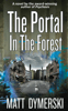 Matt Dymerski - The Portal in the Forest  artwork