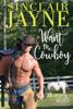 Sinclair Jayne - Want Me, Cowboy  artwork