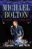 Michael Bolton - Michael Bolton: Live At the Royal Albert Hall  artwork
