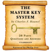 The Master Key System Audiobook - All 28 Parts (Unabridged) - Charles F. Haanel