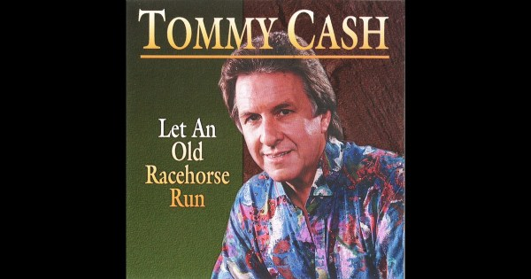 Let An Old Racehorse Run by Tommy Cash on Apple Music