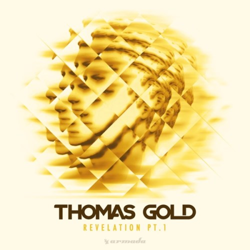 Thomas Gold - Revelation, Pt. 1 (EP) (2017) [WEB FLAC] Download