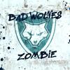 Bad Wolves - Zombie  artwork
