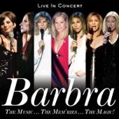 Barbra Streisand - The Music...The Mem'ries...The Magic! (Live in Concert) [Deluxe]  artwork