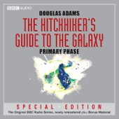 Douglas Adams - The Hitchhiker's Guide to the Galaxy: The Primary Phase (Dramatised) (Unabridged)  artwork