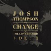 Josh Thompson - Change: The Lost Record Vol. 1 - EP  artwork