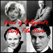DW Griffith, Jackie Coogan, Charlie Chaplin, Blanche Sweet & Bronco Billy Anderson - Voices of Hollywood's Early Film Stars  artwork