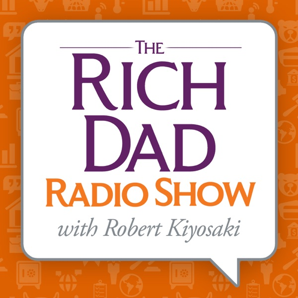 Listen to episodes of Rich Dad Radio Show: In-Your-Face ...