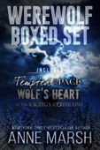 Anne Marsh - A Werewolf Boxed Set: Tempted by the Pack, Wolf's Heart, and At The Viking's Command  artwork