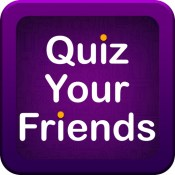 Quiz Your Friends - See who knows you the best!