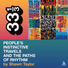 Shawn Taylor - A Tribe Called Quest's 'People's Instinctive Travels and the Paths of Rhythm' (33 1/3 Series) (Unabridged)  artwork