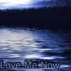 Dana Penny - Love Me Now  artwork