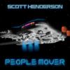 Scott Henderson - People Mover  artwork