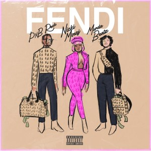 PnB Rock - Fendi (feat. Nicki Minaj & Murda Beatz)