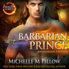 Michelle M. Pillow - Barbarian Prince: Anniversary Edition  artwork