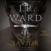 J.R. Ward - The Savior (Unabridged)  artwork