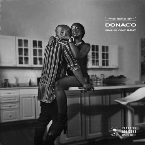 Download Mp3 Donae'o - Chalice (feat. Belly) [Remixes] Zip ...