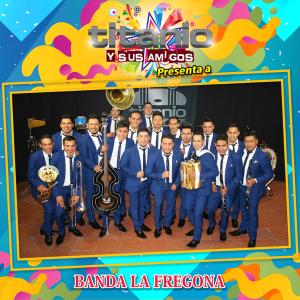 Banda La Fregona - Titanio y Sus Amigos Presenta a Banda la Fregona (En Vivo) (Album) [iTunes Match AAC M4A] (2018)