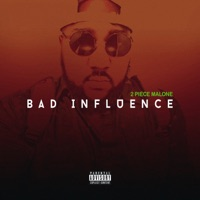 2 Piece Malone Bad Influence Cover Art