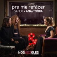 Sandy & Anavitória - Pra Me Refazer [Single] [Exclusivo] [iTunes Match]