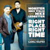 Monster Mike Welch & Mike Ledbetter - Right Place, Right Time  artwork
