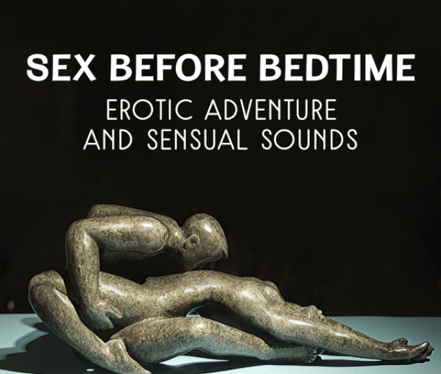 Sex Before Bedtime Erotic Adventure And Sensual Sounds Wonderful Music For Tantra Sexual Body Massage Hot Bath With Turkish Music De Sensual Music
