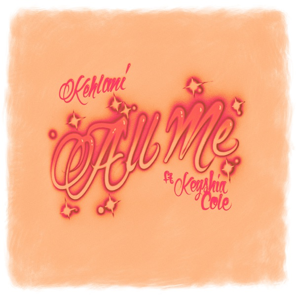 Kehlani - All Me (feat. Keyshia Cole)