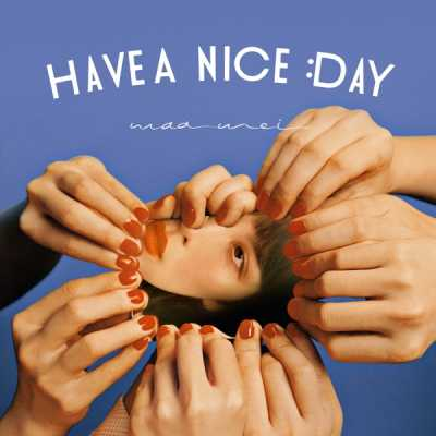 魏如萱 - HAVE A NICE DAY - Single