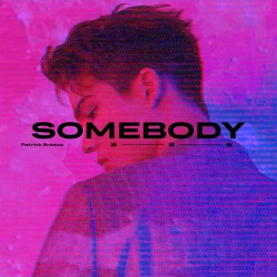 派偉俊 - Somebody - Single
