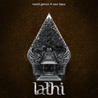 Download lagu Weird Genius & Sara Fajira - LATHI (ꦭꦛꦶ)