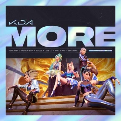 K/DA, Madison Beer & (G)I-DLE - MORE (feat. Lexie Liu, Jaira Burns, Seraphine & League of Legends) - Single