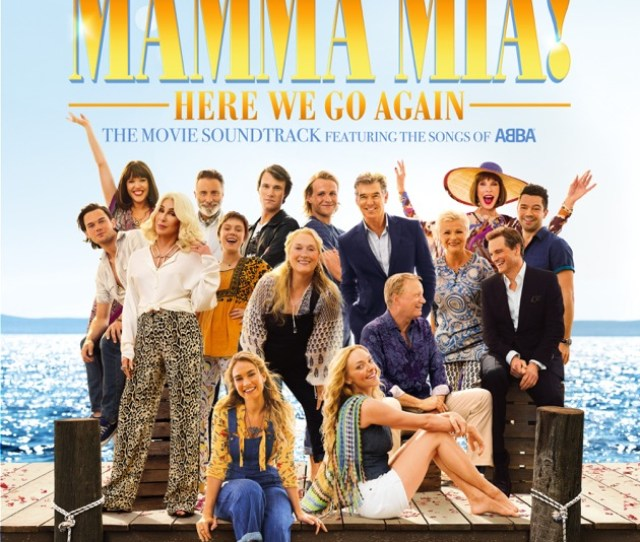 Mamma Mia Here We Go Again Original Motion Picture Soundtrack Singalong Version By Cast Of Mamma Mia Here We Go Again On Apple Music