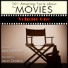 Jack Goldstein - 101 Amazing Facts About the Movies: Volume 1 (Unabridged)  artwork