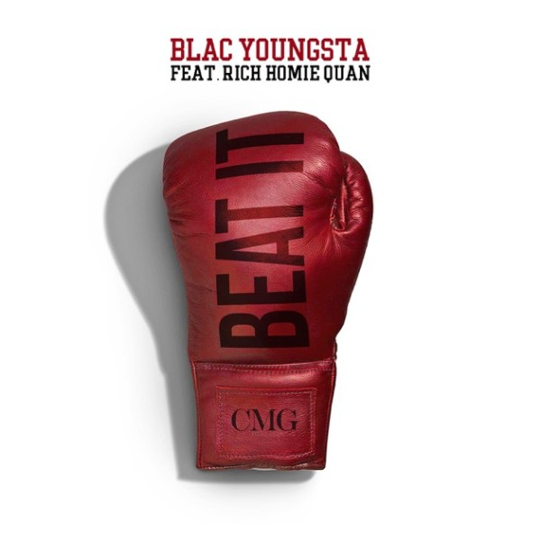 Beat It (feat. Rich Homie Quan) - Single by Blac Youngsta ...