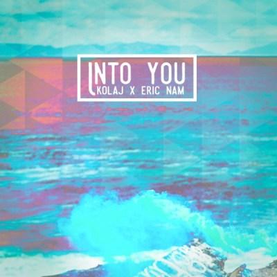 KOLAJ & Eric Nam - Into You - Single