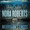 Nora Roberts - Morrigan's Cross: Circle Trilogy, Book 1  artwork